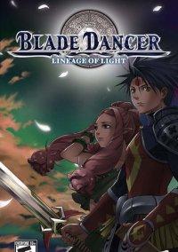 Обложка Blade Dancer: Lineage of Light