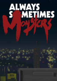 Always Sometimes Monsters – фото обложки игры