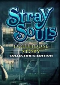 Обложка Stray Souls: Dollhouse Story Collector's Edition