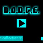 Скриншот D.O.D.G.E. – Изображение 1