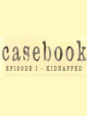 Обложка Casebook: Episode I - Kidnapped