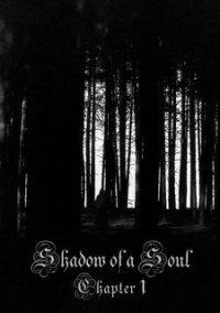 Обложка Shadow of a Soul: Chapter 1