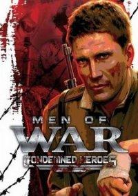 Обложка Men of War: Condemned Heroes