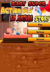 Обложка Baby Super Action Hero Adventure Story