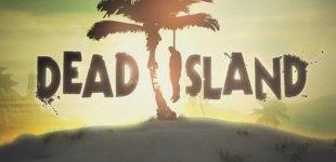 Dead Island. Видео #4