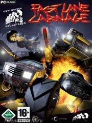 Обложка Fast Lane Carnage