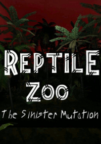 Обложка Reptile Zoo: The Sinister Mutation