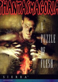 Обложка Phantasmagoria: A Puzzle of Flesh