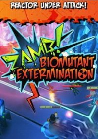 Обложка ZAMB! BIOMUTANT EXTERMINATION