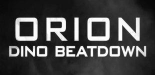 ORION: Dino Beatdown. Видео #4