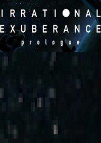 Обложка Irrational Exuberance: Prologue