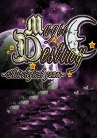 Обложка Magic Destiny: Astrological Games
