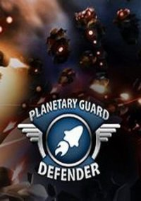 Обложка Planetary Guard: Defender