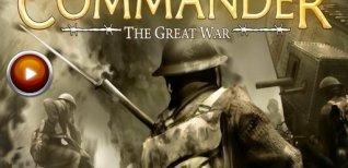 Commander: The Great War. Видео #1