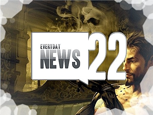 Everyday News 22'