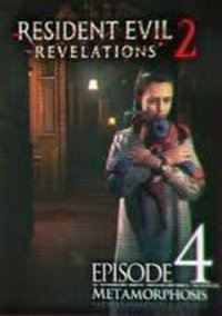 Обложка Resident Evil: Revelations 2 - Episode 4: Metamorphosis