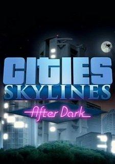 After Dark для Cities: Skylines