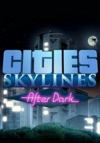 Обложка After Dark для Cities: Skylines