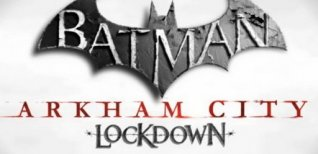 Batman: Arkham City - Lockdown. Видео #2