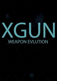 XGun-Weapon Evolution