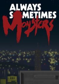 Always Sometimes Monsters – фото обложки игры
