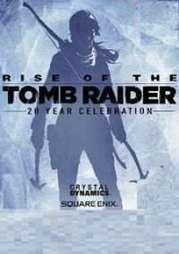 Rise of the Tomb Raider: 20 Year Celebration – фото обложки игры