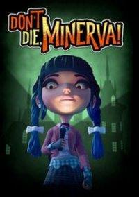 Don't Die, Minerva! – фото обложки игры