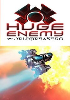 Huge Enemy - Worldbreakers