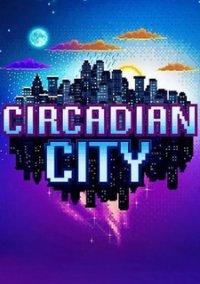 Circadian City – фото обложки игры