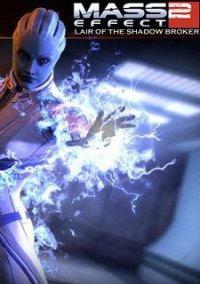 Mass Effect 2: Lair of the Shadow Broker – фото обложки игры