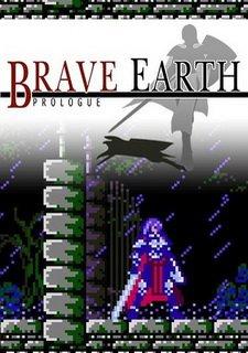 Brave Earth: Prologue