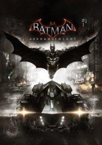 Batman: Arkham Knight – фото обложки игры