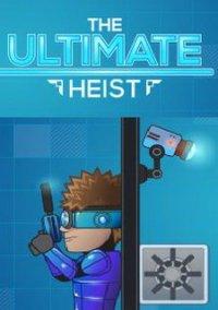 The Ultimate Heist – фото обложки игры