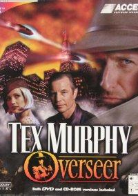 Tex Murphy: Overseer – фото обложки игры