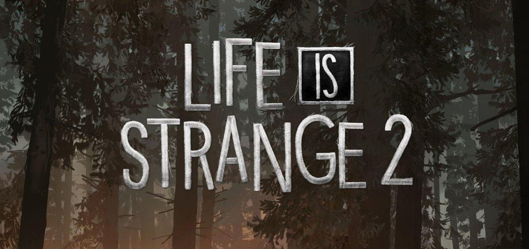 Первый геймплей Life is Strange 2 — что мы узнали об игре? Сюжет, главные герои, музыка | Канобу - Изображение 4